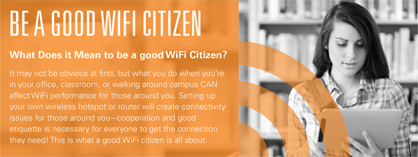 Be a Good WiFi Citizen