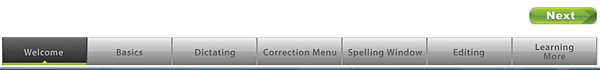 Welcome, Basics, Dictating, Correction Menu, Spelling Window, Editing, and Learning More, plus Next button