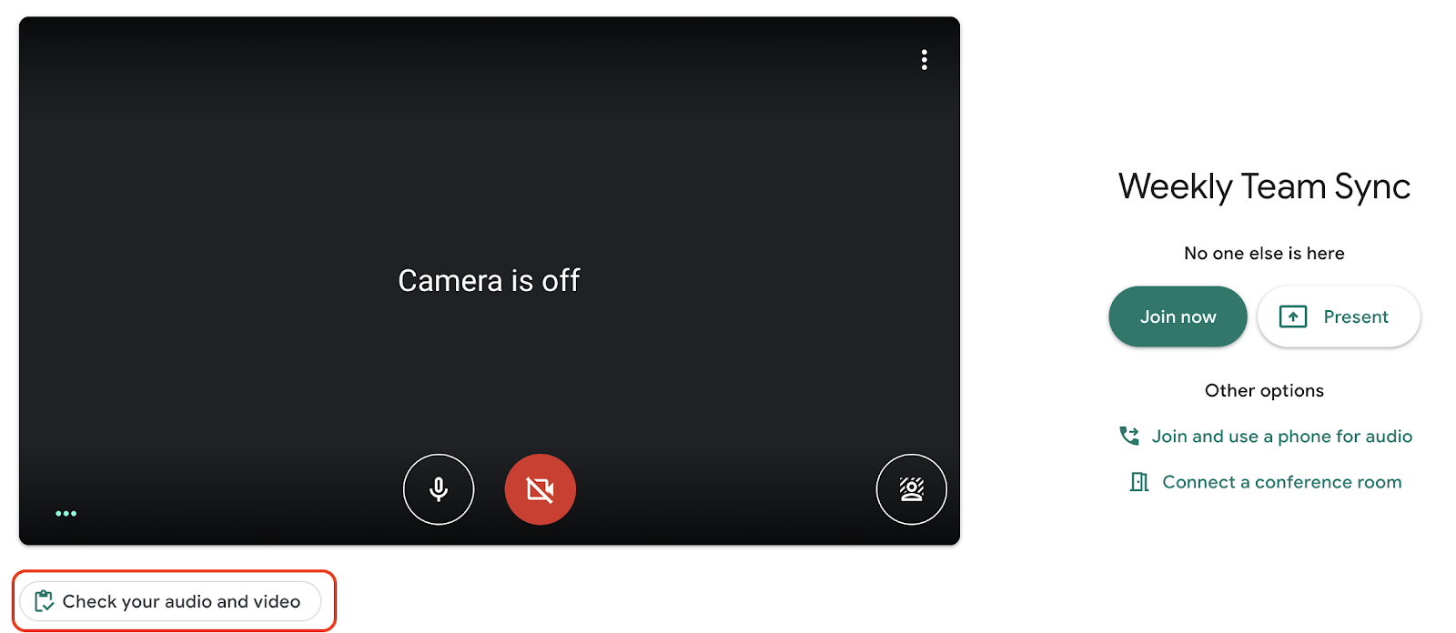 "Screenshot of the new Google Meet device check. ""Camera is off"" video screen on the left, under that is the text button ""Check your audio and video"" with a red box around it. On the right side is the meeting details with the ""Join now"" and ""Present"" buttons."