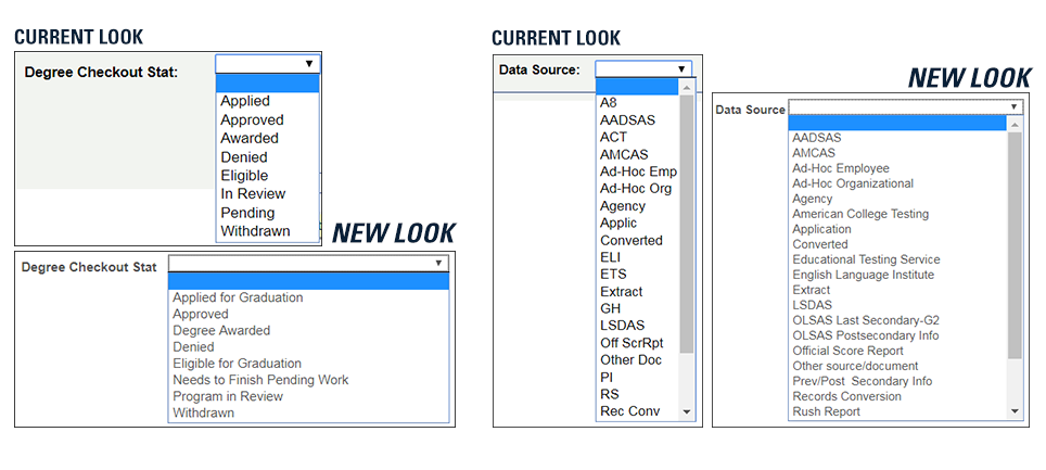 Current Look vs. New Look of longer descriptions on drop-down fields.