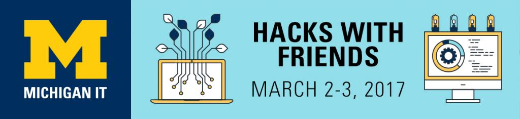 Get Ready for Hacks with Friends - March 1-2, 2018