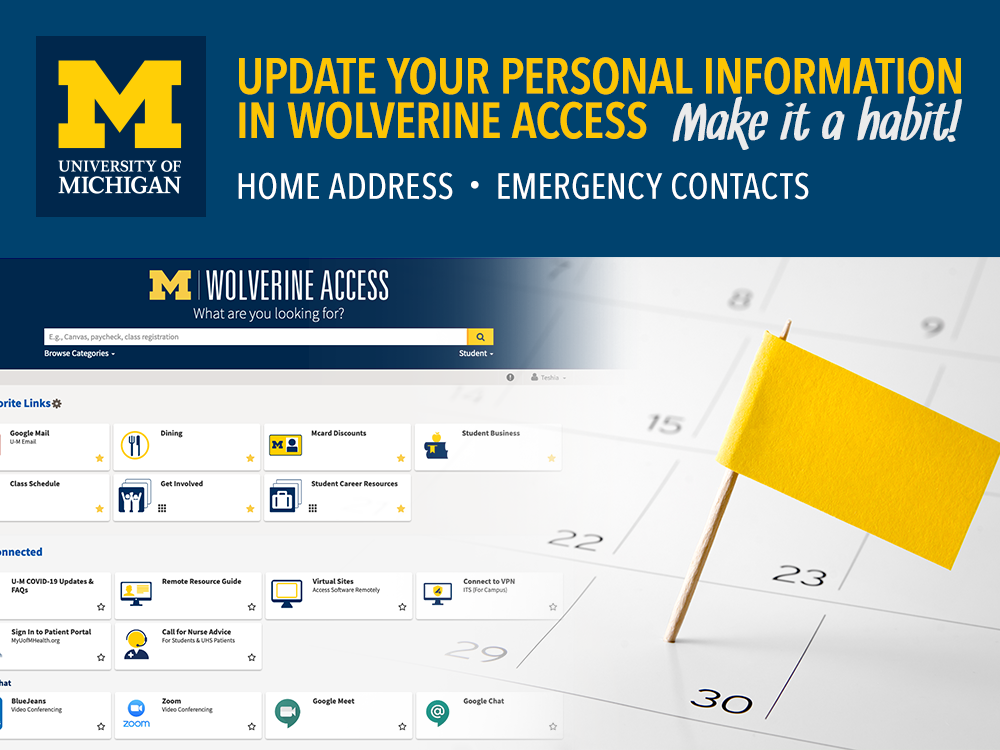 Update your personal information in Wolverine Access. Make it a habit.
